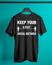 Keep Your Social Distance Cute Gift T-Shirt Classic T-Shirt lifestyle-mens-crewneck-front-3
