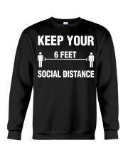 Keep Your Social Distance Cute Gift T-Shirt Crewneck Sweatshirt thumbnail