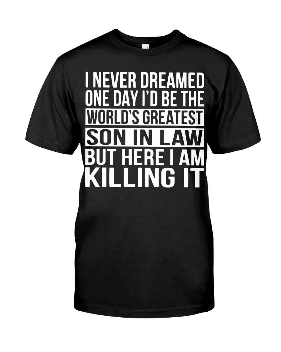 World's Greatest Son In Law Shirt Classic T-Shirt