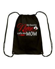 My Favorite Nurse Calls Me Mom T-Shirt Nursing Drawstring Bag thumbnail