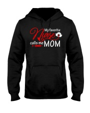 My Favorite Nurse Calls Me Mom T-Shirt Nursing Hooded Sweatshirt thumbnail
