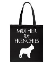 Mother Of Frenchies Dog Shirt For Gift Tote Bag thumbnail