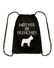Mother Of Frenchies Dog Shirt For Gift Drawstring Bag thumbnail