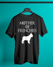 Mother Of Frenchies Dog Shirt For Gift Classic T-Shirt lifestyle-mens-crewneck-front-3