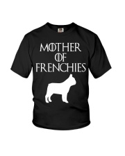 Mother Of Frenchies Dog Shirt For Gift Youth T-Shirt thumbnail
