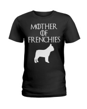Mother Of Frenchies Dog Shirt For Gift Ladies T-Shirt thumbnail