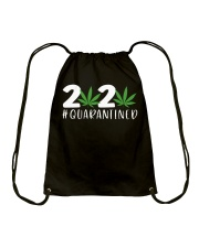 Cannabis Weed 2020 quarantined shirt Drawstring Bag thumbnail