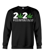 Cannabis Weed 2020 quarantined shirt Crewneck Sweatshirt thumbnail