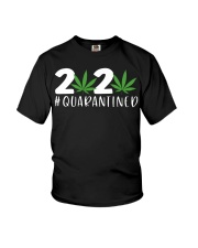 Cannabis Weed 2020 quarantined shirt Youth T-Shirt thumbnail
