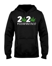 Cannabis Weed 2020 quarantined shirt Hooded Sweatshirt thumbnail