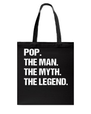 POP THE MAN MYTH LEGEND Shirt Tote Bag thumbnail