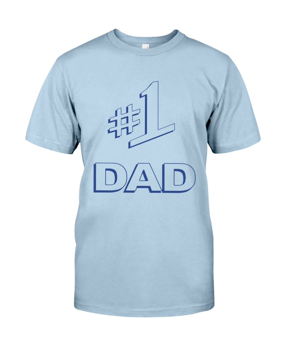 Number One Dad Classic T-Shirt