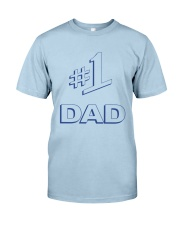Number One Dad Classic T-Shirt front