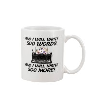 And I will write 500 words Mug front