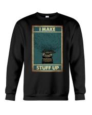 I make stuff up Crewneck Sweatshirt thumbnail