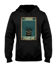 I make stuff up Hooded Sweatshirt thumbnail