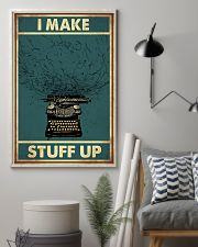 I make stuff up 11x17 Poster lifestyle-poster-1