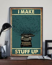 I make stuff up 11x17 Poster lifestyle-poster-2