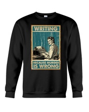 Writing Because murder is Wrong Crewneck Sweatshirt thumbnail
