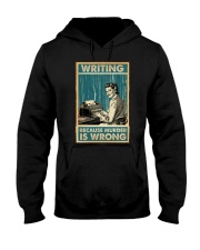 Writing Because murder is Wrong Hooded Sweatshirt thumbnail