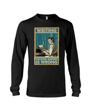 Writing Because murder is Wrong Long Sleeve Tee thumbnail
