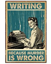 Writing Because murder is Wrong Vertical Poster tile