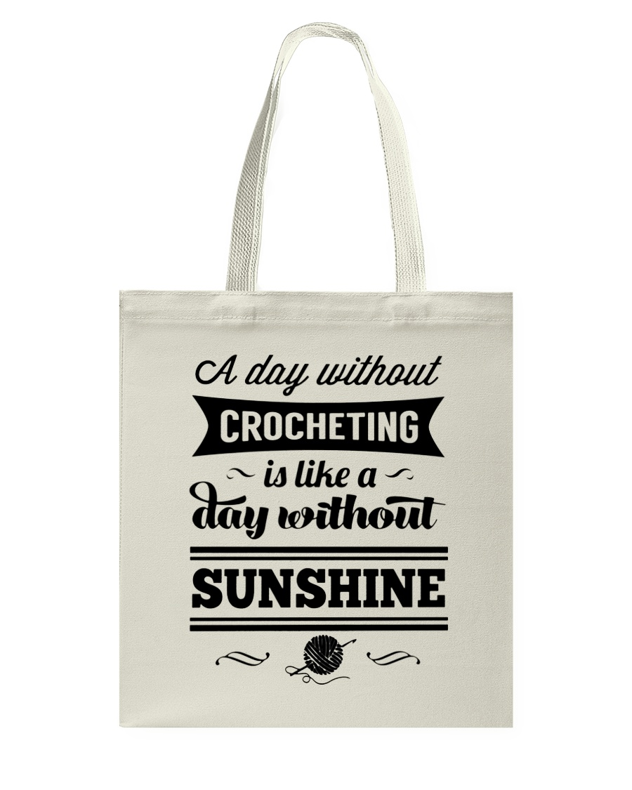 A DAY WITHOUT CROCHETING  Tote Bag