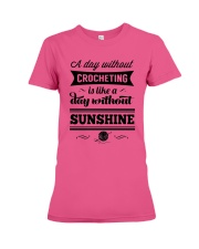 A DAY WITHOUT CROCHETING  Premium Fit Ladies Tee thumbnail