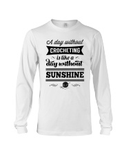 A DAY WITHOUT CROCHETING  Long Sleeve Tee thumbnail