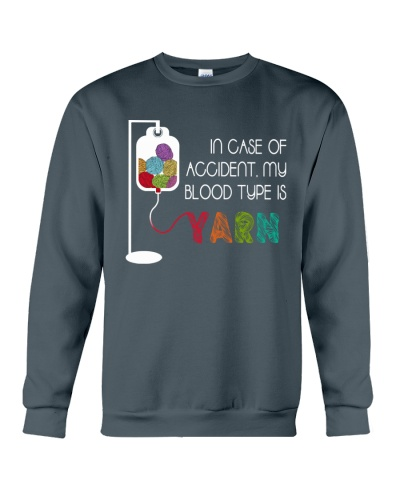In Case Of Accident My Blood Type Is Yarn