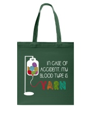 In Case Of Accident My Blood Type Is Yarn Tote Bag thumbnail