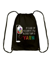 In Case Of Accident My Blood Type Is Yarn Drawstring Bag thumbnail