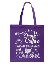 ALL-I-WANT-TO-DO-DRINK-COFFEE-CROCHET Tote Bag thumbnail