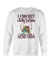 I Crochet So I Don't Choke People Crewneck Sweatshirt thumbnail