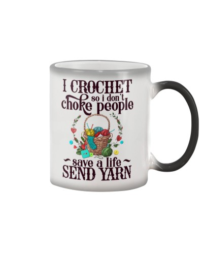 I Crochet So I Don't Choke People