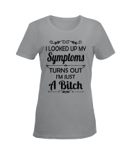 I LOOKED UP MY SYMPTOMS TURN OUT Ladies T-Shirt women-premium-crewneck-shirt-front