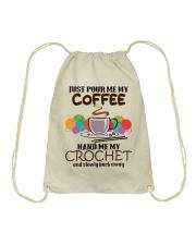 Just Pour Me My Coffee Hand Me My Crochet Drawstring Bag thumbnail