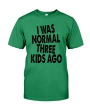 I Was Normal Three Kids Ago  Premium Fit Mens Tee thumbnail