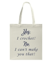 Yes-Icrochet-No-I-Cant-Make-You-That Tote Bag thumbnail