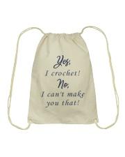 Yes-Icrochet-No-I-Cant-Make-You-That Drawstring Bag thumbnail