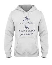 Yes-Icrochet-No-I-Cant-Make-You-That Hooded Sweatshirt thumbnail