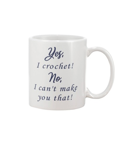 Yes-Icrochet-No-I-Cant-Make-You-That