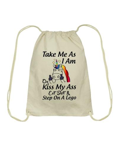 Unicorn take me as I am or kiss my ass eat shit an