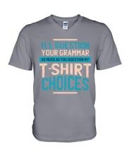 DO NOT QUESTION MY T-SHIRT CHOICES V-Neck T-Shirt thumbnail