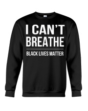 I Cant Breathe Black Lives Matter TShirt Crewneck Sweatshirt thumbnail