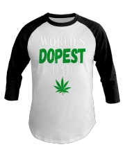 Worlds Dopest Dad Weed Marijuana Baseball Tee tile
