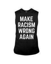 Make Racism Wrong Again Design for Demonstrations Sleeveless Tee thumbnail
