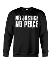 No Justice No Peace  Black Lives Matter TShirt Crewneck Sweatshirt thumbnail