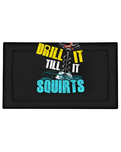 Fishing Drill It Till It Squirts Funny Ice