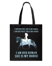 I Am Her Human She Is My Horse Tote Bag thumbnail